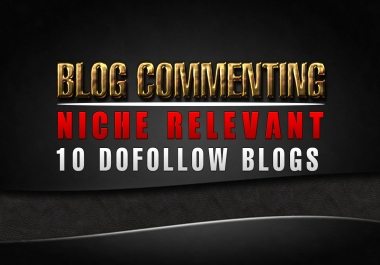 I will comment 10 niche relevant backlinks on dofollow pages