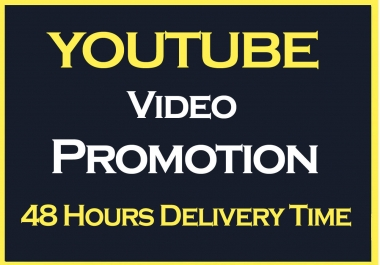 YouTube Video Promotion Through Real Marketing fast