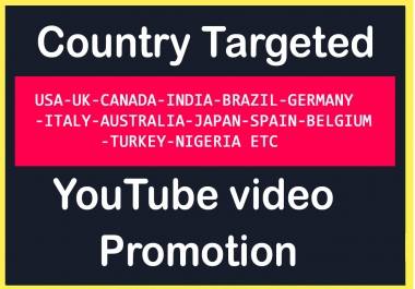 Targeted YouTube video Promotion in USA, UK, Italy, Australia, CANADA Etc Top Country's
