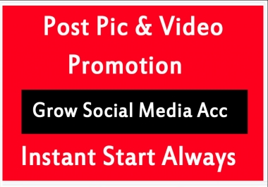 Social Post Pictures video Promotion and Marketing with instant Delivery