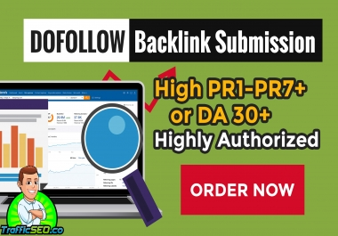 100+ HQ Dofollow High PR1-PR7+ or DA 30+ Backlinks to improve your website ranking