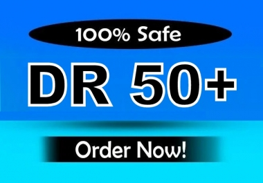 Increase Your Domain Rating DR Ahrefs to 50 plus
