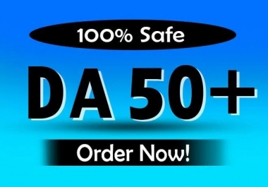 Increase Domain Authority DA 50 plus