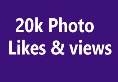 Buy real active non drop 1000+ Phot Likes or 50,000+ Video Views