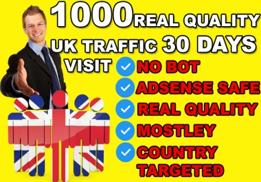 UK Targeted Real quality Visitors To Your Website