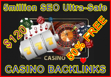 5million CASINO SEO Ultra-Safe GSA SER Backlinks