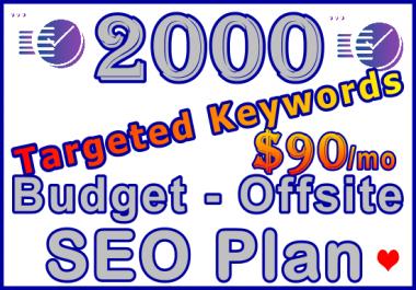 2,000 Targeted Keywords Budget - Offsite SEO Plan