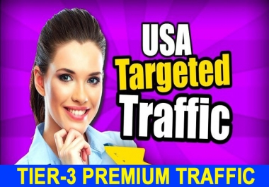 Tier-3 PREMIUM Adsense Safe 30 Days Unlimited USA Visitors Traffics Daily