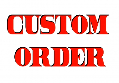 CUSTOMIZED ORDER AFTER AGREEMENT