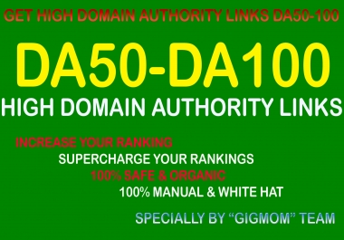 Manually 100 High Domain Authority Links DA50-100 to Rank Higher