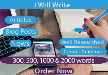I will write articles, blog posts & news