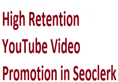 Non Drop High retention YouTube Video Promotion