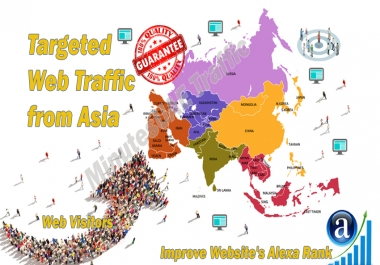 Asian web visitors real targeted Organic web traffic from Asia