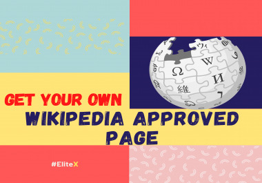 EliteX WIKIPEDIA PAGE CREATION SERVICE