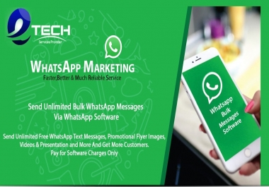 Whatsapp Marketing Software : Send Unlimited Messsages to Your Customer