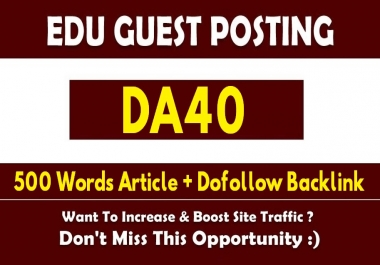 Write and Publish a Guest Post on DA40 EDU Site