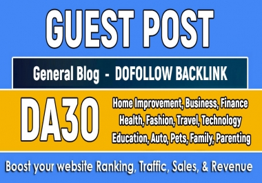 Give you Guest Post on DA30+ General blog