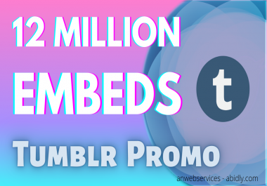 12 Million Tumblr Post Or Video Embeds