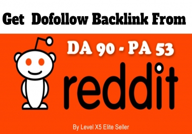 4X High Authority DA90 Backlinks From Reddit