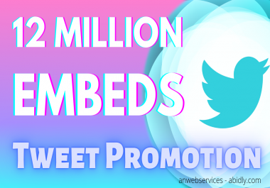 12 Million Tweet Embeds Viral Marketing
