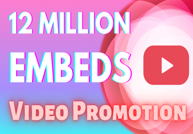 12 Million YouTube Video Embeds Viral Marketing