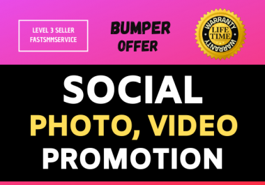 High Quality Picture Or Video Promotion