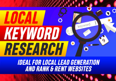 Local Keyword Research For Rank & Rent