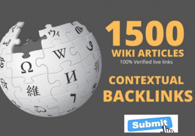 1500 High Authority Wiki Back-links To Boost Website Rankings
