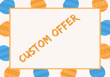 Custom Offer for my honorable clients