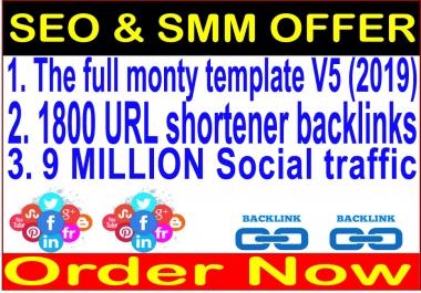 SEO & SMM Campaign-The full monty template V5 (2020)-1800 URL shortener backlinks-9 Million traffic