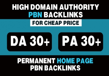 05 Permanent High DA (30+) PA (30+) Home Page PBN Backlinks