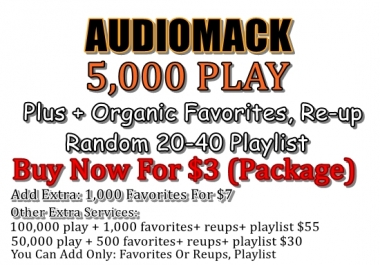 Audiomack 5,000 play for any song