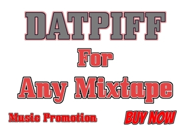 Datpiff for Any Mixtape Music Promotion