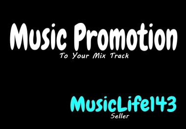 Music Promotion Fav To Your Mix Track