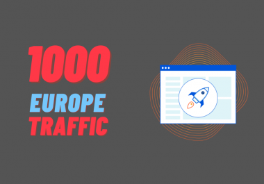 Drive 1000 daily Europe traffic for 30 days to your site