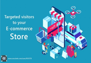 10000 targeted traffic to your Shopify, Woocommerce and other E-commerce store