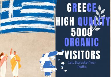 Greece 5000 High Quality Organic Unique Website visitors