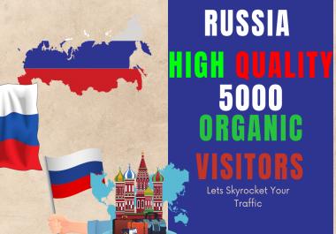 Russia 5000 High Quality Organic Unique Website visitors