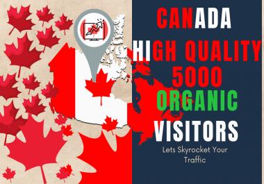 Canada 5000 High Quality Organic Unique Website visitors