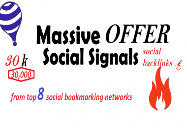 30,000 Social Signals social back links from 8 best Social Media and bookmarking sites