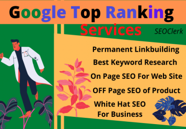 Google Top Ranking Services in First Page by One Keyword