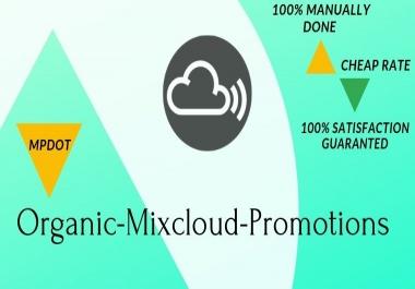Best Organic Mixcloud Promotions