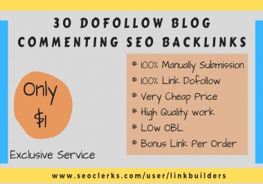 Make High DA-PA 30 Manually Dofollow Blog Commenting SEO Backlinks