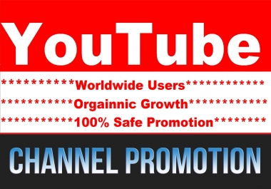 Manually YouTube Account Or Chanel Promotion