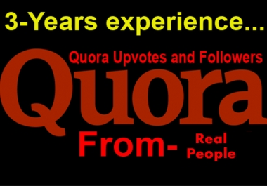 I will 25 Quora Upvotes Or Followers