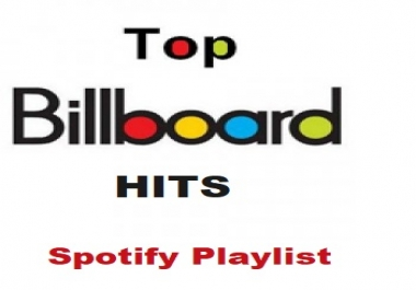 I will post your song on a Billboard Hits playlist