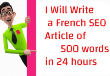 write an unique french article SEO of 500 words in 24 hours