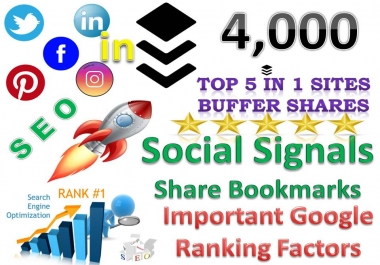 TOP 5 in 1 Sites 4,000 Buffer Social Signals Bookmarks Important Google Ranking