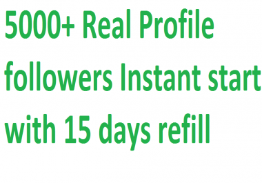 Instant Get 5,000++ (5K) Social media followers via real user with 15 days refill guarantee