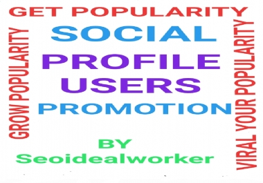 High Quality Social Profile user service and grow your popularity via real user